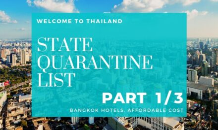 STATE QUARANTINE LIST IN THAILAND – (Part 1 Bangkok Hotels, AFFORDABLE Cost)