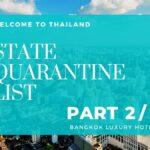 STATE QUARANTINE LIST IN THAILAND – (PART 2 BANGKOK luxury HOTELS)