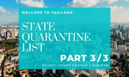 STATE QUARANTINE LIST IN THAILAND – (PART 3 Quarantine hotels in Phuket Luxury choices and Buriram)