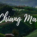 5 Best Ways to Go to Chiang Mai From Bangkok
