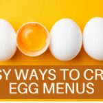 4 Easy ways to cook Egg Menus